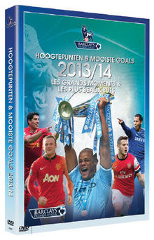 DVD Les grands moments et les plus beaux buts de la Premier League 2013-2014